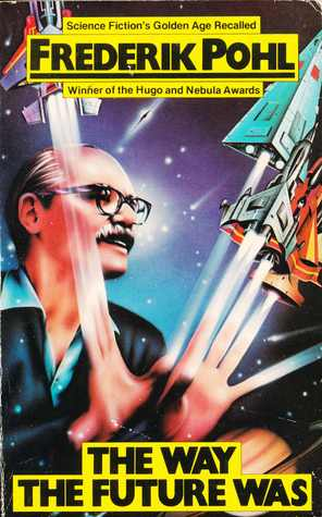 Image result for frederik pohl THE WAY THE FUTURE WAs
