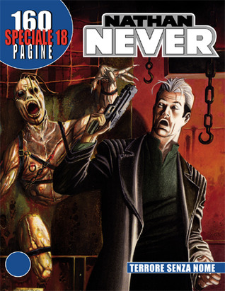 Speciale Nathan Never n. 18: Terrore senza nome