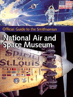 Official Guide to the National Air and Space Museum