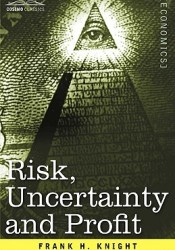 Risk, Uncertainty and Profit Pdf Book