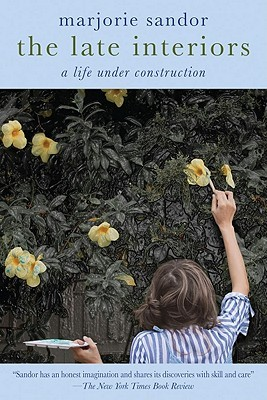 The Late Interiors: A Life Under Construction