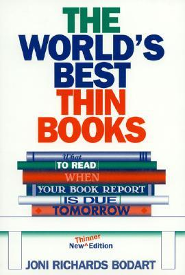 The World's Best Thin Books, Revised: What to Read When Your Book Report Is Due Tomorrow