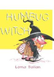 Humbug Witch Book by Lorna Balian