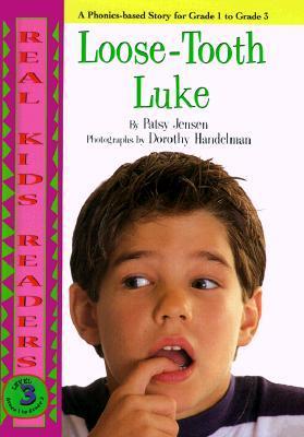 Loose-Tooth Luke (Real Kid Readers: Level 3)