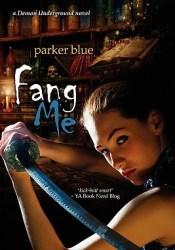Fang Me (Demon Underground, #3) Pdf Book