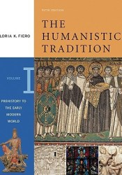 The Humanistic Tradition: Prehistory to the Early Modern World (The Humanistic Tradition, #1) Pdf Book
