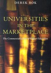 Universities in the Marketplace: The Commercialization of Higher Education Pdf Book