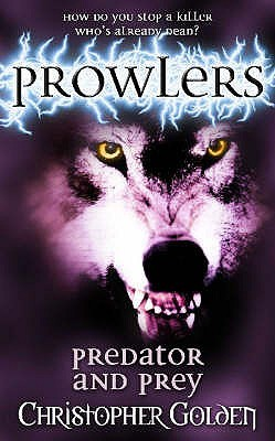 Predator and Prey (Prowlers, #3)