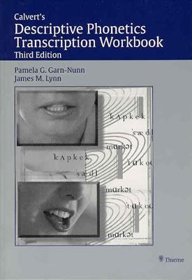 Calvert's Descriptive Phonetics Transcription Workbook