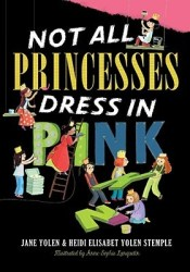 Not All Princesses Dress in Pink Book by Jane Yolen