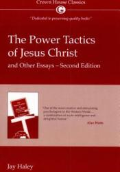 The Power Tactics of Jesus Christ and Other Essays Pdf Book