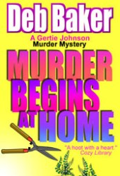 Murder Begins at Home (Gertie Johnson, #5)