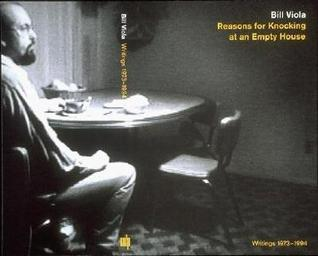 Reasons for Knocking at an Empty House: Writings 1973-1994