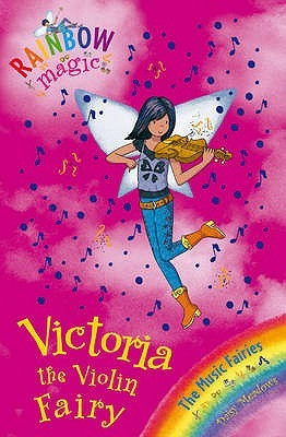 Victoria the Violin Fairy (Rainbow Magic: The Music Fairies, #6)