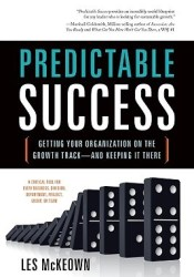 Predictable Success: Getting Your Organization on the Growth Track--And Keeping It There Pdf Book