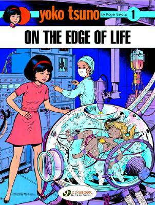 On the Edge of Life (Yoko Tsuno #7)