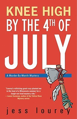 Knee High by the Fourth of July (Murder-by-Month Mystery #3)