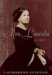Mrs. Lincoln: A Life Pdf Book