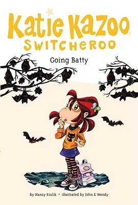 Going Batty (Katie Kazoo, Switcheroo, #32)