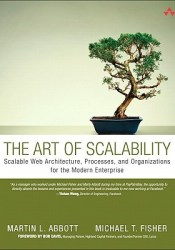 The Art of Scalability: Scalable Web Architecture, Processes, and Organizations for the Modern Enterprise Pdf Book