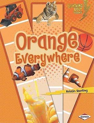 Orange Everywhere (Lightning Bolt Books)