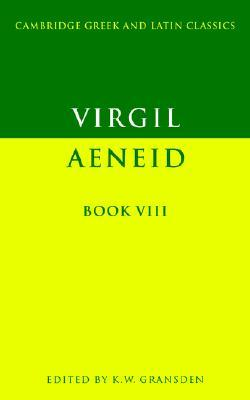 The Aeneid: Book VIII