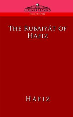 The Rubaiyat of Hafiz