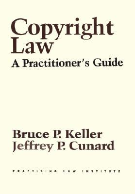 Copyright Law: A Practitioner's Guide