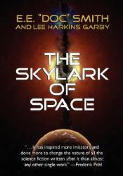 The Skylark of Space (Skylark #1) Pdf Book