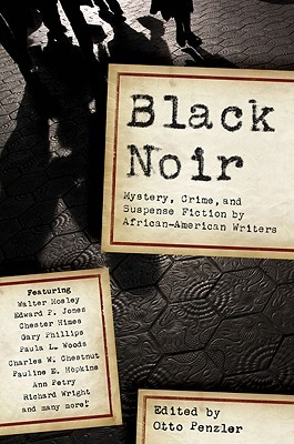 Black Noir: Mystery, Crime, and Suspense Fiction by African-American Writers