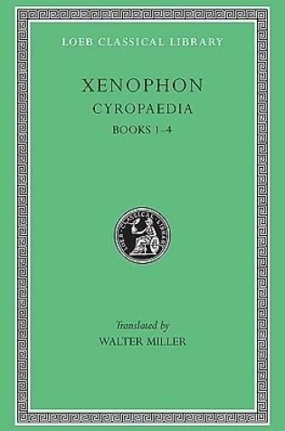 Cyropaedia Volume 1, books 1-4 Book Pdf ePub