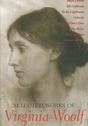 Selected Works of Virginia Woolf Pdf Book