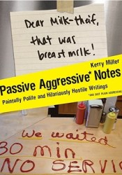 Passive Aggressive Notes: Painfully Polite and Hilariously Hostile Writings Pdf Book