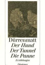 Der Hund / Der Tunnel / Die Panne Pdf Book