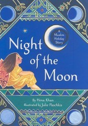 The Night of the Moon: A Muslim Holiday Story Pdf Book