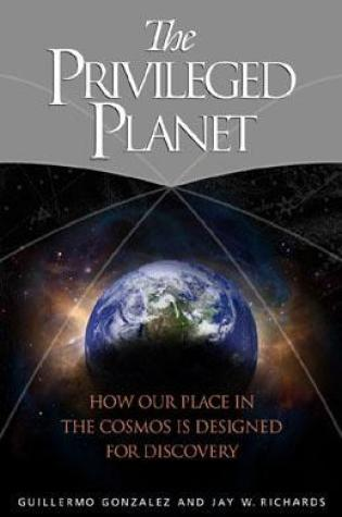 The Privileged Planet: How Our Place in the Cosmos Is Designed for Discovery Book Pdf ePub