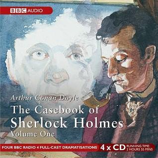 The Casebook of Sherlock Holmes: Volume 1