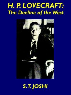 H.P. Lovecraft: The Decline of the West