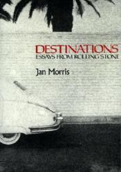 Destinations: Essays from Rolling Stone Pdf Book