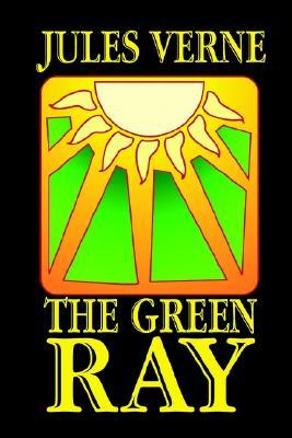 The Green Ray (Extraordinary Voyages, #23)