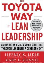 The Toyota Way to Lean Leadership: Achieving and Sustaining Excellence Through Leadership Development Pdf Book