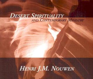 Desert Spirituality and Contemporary Ministry