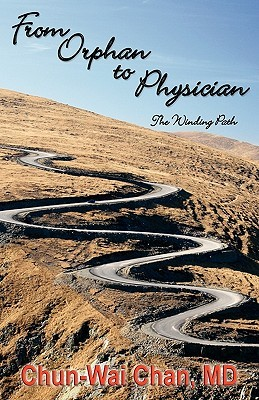 From Orphan to Physician - The Winding Path
