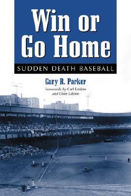 Win or Go Home: Sudden Death Baseball