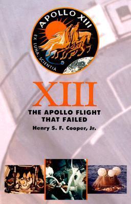 XIII: The Apollo Flight That Failed