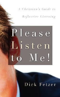 Please Listen to Me!