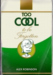 Too Cool to Be Forgotten Pdf Book