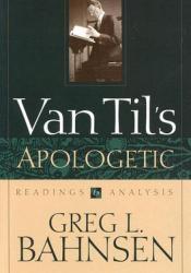 Van Til's Apologetic, Readings and Analysis Pdf Book