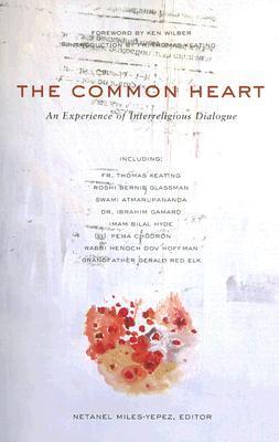 The Common Heart: An Experience Of Interreligious Dialogue
