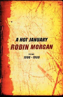 A Hot January: Poems 1996-1999